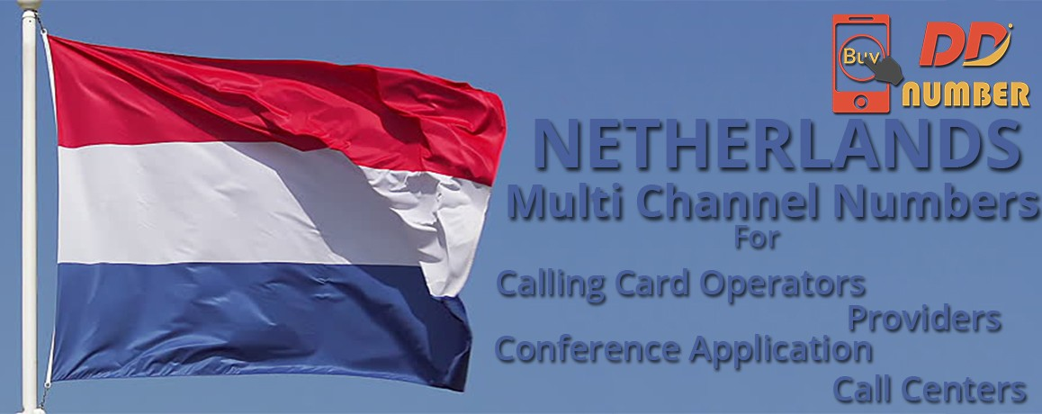 Netherlands DDI Phone Numbers with unlimited channels for Calling Cards &  Call Centers