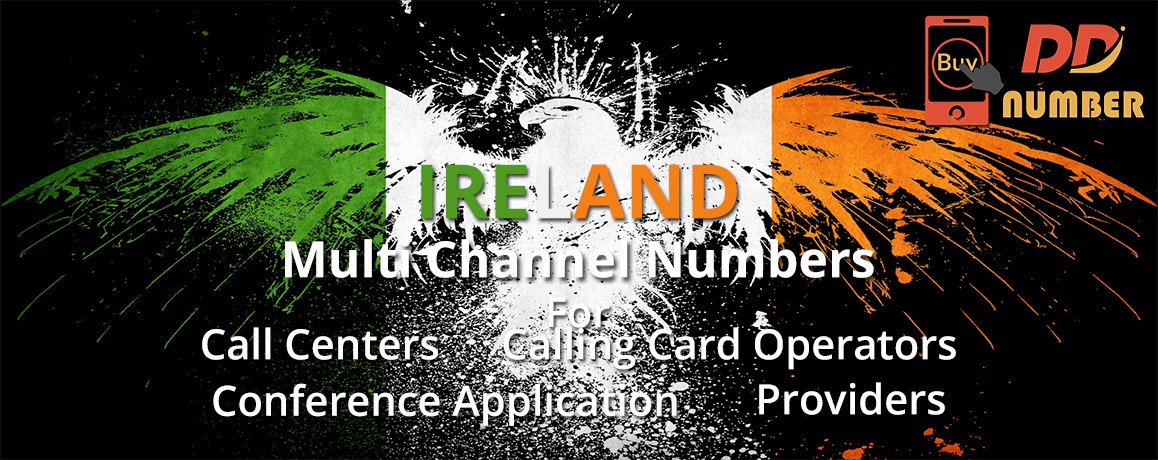 Ireland Number Service Provider  with unlimited Multiple channels | No Local Address Proof